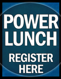 Power Lunch - Register Here
